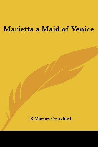 Marietta a Maid of Venice