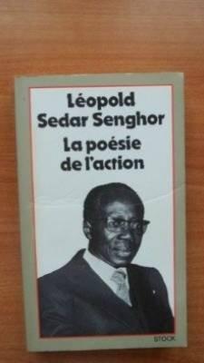 La Poésie de l'action : Conversations avec Mohamed Aziza par Léopold Sédar Senghor