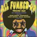 All Funked Up Vol 1
