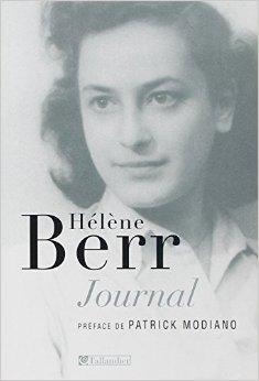 Journal 1942-1944 : Suivi de Hélène Berr, une vie confisquée de Mariette Job (Postface),Hélène Berr,Patrick Modiano (Préface) ( 27 décembre 2007