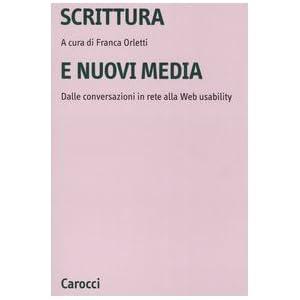Scrittura e nuovi media. Dalle conversazioni in re