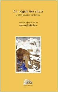 La voglia dei cazzi e altri fabliaux medievali
