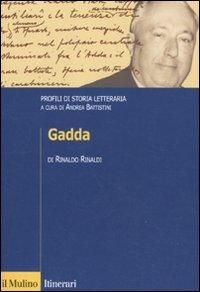 Gadda. Profili di storia letteraria