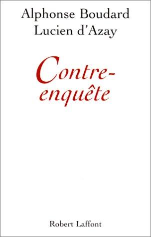 CONTRE ENQUETE par ALPHONSE BOUDARD