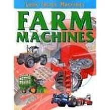 Farm Machines (Look Inside Machines)