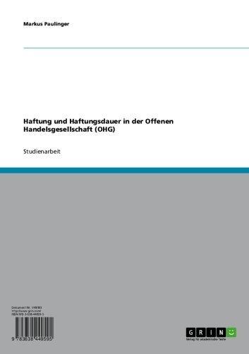 Haftung und Haftungsdauer in der Offenen Handelsgesellschaft (OHG)