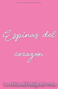 Espinas del corazón par  La chica del bolígrafo rosa