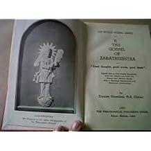 The Gospel of Zarathushtra