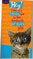 hallmark-hey-i-hear-its-trendy-now-to-give-homemade-birthday-gifts-greeting-card-