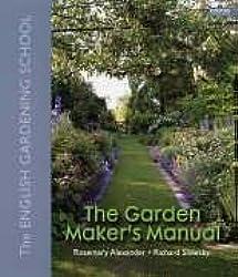 The Garden Maker's Manual: The English Gardening School