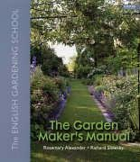 The Garden Maker's Manual: The English Gardening School