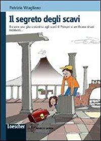 Il segreto degli scavi