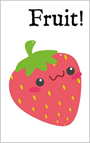 Fruit!: A Bilingual English-Danish Picture Dictionary (English Edition)