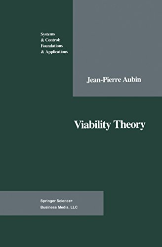 Viability Theory (Modern Birkhäuser Classics)