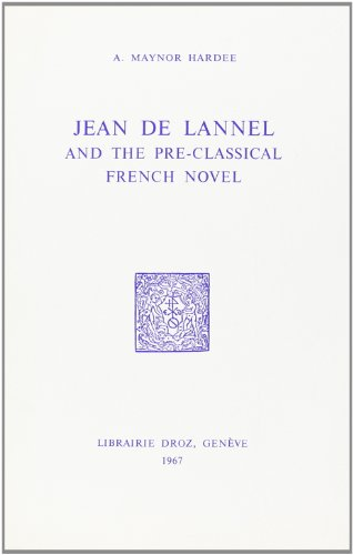 jean-de-lannel-and-the-pre-classical-french-novel