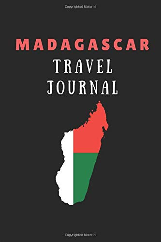 Madagascar Travel Journal: 2 in 1 Notebook Combining Lined Writing Paper and Travel Itinerary List Paper For Holiday Trips por WrittenIn WrittenOn