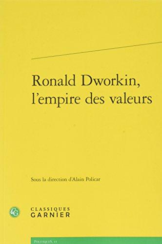 Ronald Dworkin, l'empire des valeurs par Collectif