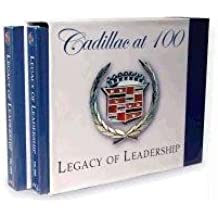 Cadillac at 100: Legacy of Leadership; an Automobile Quarterly Book