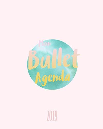Mon Bullet Agenda 2019: Créez votre agenda personnalisé, gérez votre quotidien, 20x25 cm, Agenda journalier et mensuel - Calendrier hebdomadaire (1 ... par 2 pages, Janvier à Décembre 2019, Band 1) -