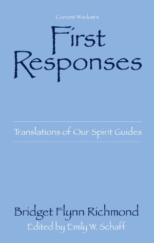 first-responses-translations-of-our-spirit-guides-english-edition