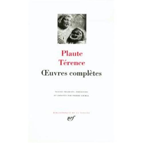 Plaute - Terence : Oeuvres complètes