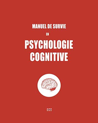 Manuel de survie en psychologie cognitive par Lmp