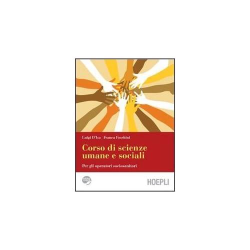 Corso Di Scienze Umane E Sociali. Con Espansione Online. Per Gli Ist. Professionali