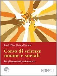 Corso di scienze umane e sociali. Per gli Ist. Professionali. Con espansione online