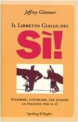 Il libretto giallo del sì!