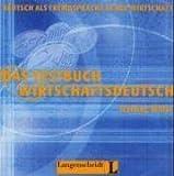 Das Testbuch Wirtschaftsdeutsch: CD (1)