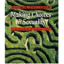 Making Choices in Sexuality: Research and Applications