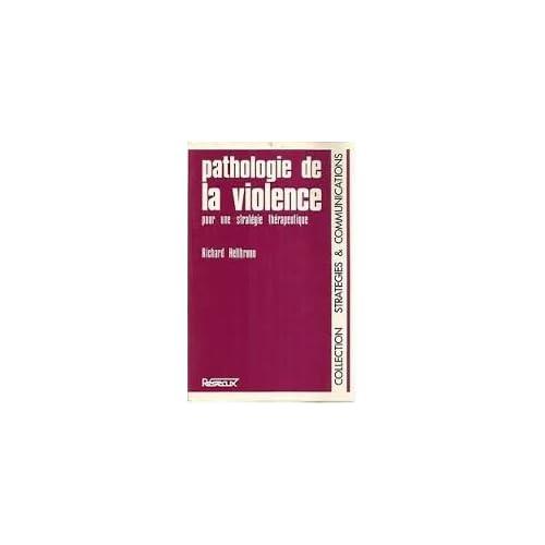 Pathologie de la violence