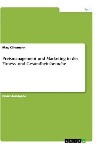Preismanagement und Marketing in der Fitness- und Gesundheitsbranche