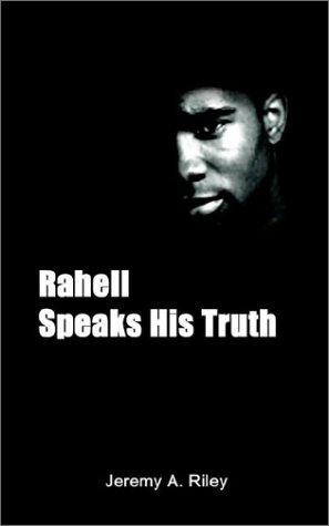Rahell Speaks His Truth