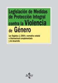 Legislacion de medidas de proteccion integral contra la violencia de genero / Comprehensive Legislation Protection measures against Gender Violence: ... Complementaria Y De Desarrollo (Derecho)