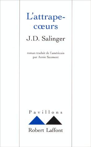 L'Attrape -coeurs par Jérôme David Salinger