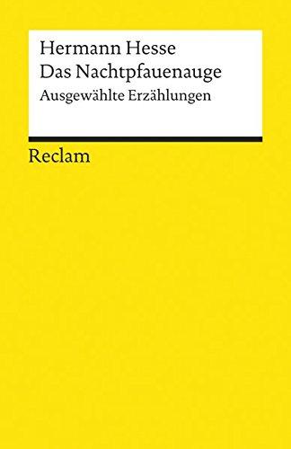 Das Nachtpfauenauge: Ausgewählte Erzählungen (Reclams Universal-Bibliothek)