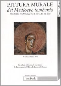 pittura-murale-del-medioevo-lombardo-ricerche-iconografiche-secoli-xi-xiii