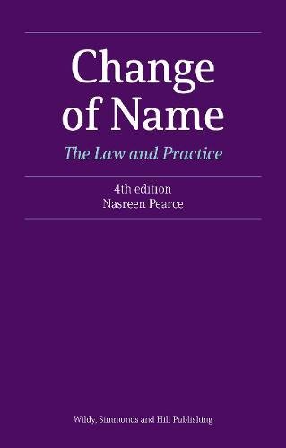 Change of Name: The Law and Practice por Nasreen Pearce