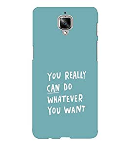 EPICCASE You can do Mobile Back Case Cover For OnePlus Three (Designer Case)