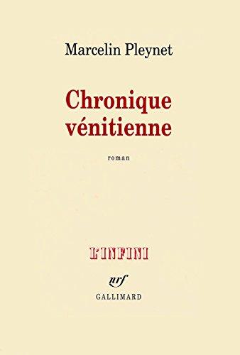 En ligne Chronique vénitienne pdf epub