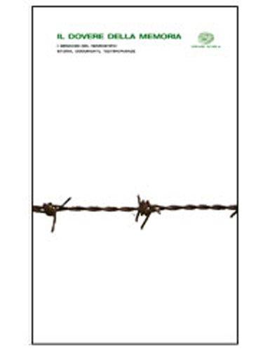 Il dovere della memoria. I genocidi del Novecento: storia, documenti, testimonianze