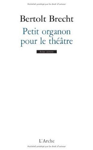 Petit organon pour le théâtre