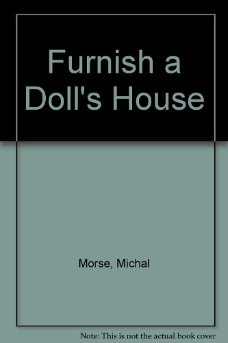 Furnish a Doll's House por Michal Morse