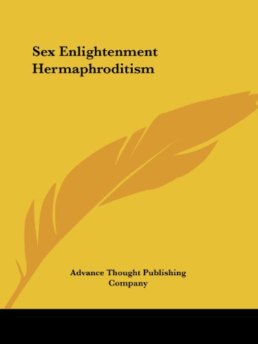 Sex Enlightenment Hermaphroditism