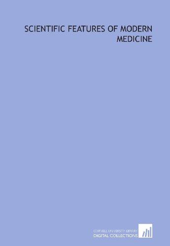 Scientific features of modern medicine