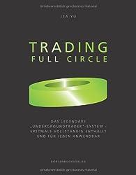 Trading Full Circle: Das legendäre