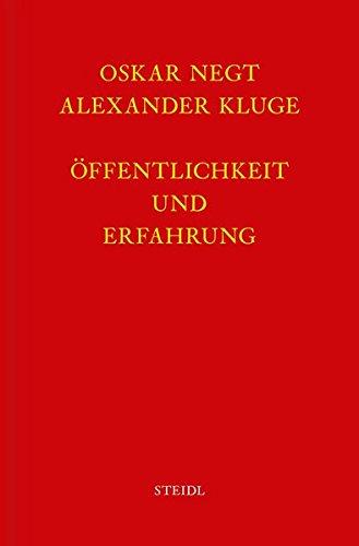 Werkausgabe Bd. 4 / Öffentlichkeit und Erfahrung: Zur Organisationsanalyse von bürgerlicher und proletarischer Öffentlichkeit