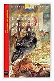 Camaleón y el complot de los Balcanes (Barco de Vapor Roja)