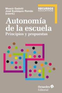 Autonomía De La Escuela (Recursos educativos) por Moacir Gadotti (BR)